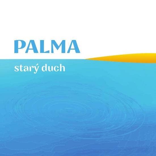 PALMA - Starý duch