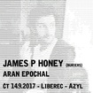 14. 9. 2017 - James P Honey (UK), Aran Epochal - Liberec - Azyl