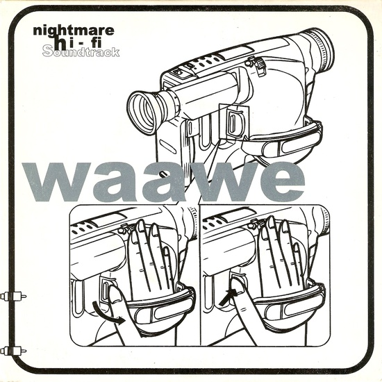 WAAWE – Nightmare Hi-Fi Soundtrack