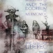 16. 6. 2017 - Buriers (UK), Andy The Doorbum (USA), Mermomoc - Liberec - Azyl