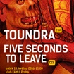 13. 5. 2016 - Toundra (ES), Five Seconds to Leave - Praha - Klub FAMU