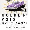 10. 2. 2016 - Golden Void (USA), Holy Sons (USA) - Praha - 007 Strahov