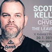 20. 1. 2016 - Scott Kelly (USA), CHVE (BE), The Leaving (CH) - Praha - Bohnice - V. kolona