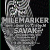 14. 10. 2016 - Milemarker (USA / DE), Savak (USA), The Antikaroshi (DE) - Praha - 007 Strahov