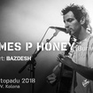 23. 11. 2018 - James P Honey (UK), Bazdesh - Praha - Bohnice - V. kolona
