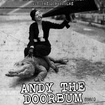 7. 6. 2017 - Andy The Doorbum (USA), Calvera - Všetaty - Lokobar